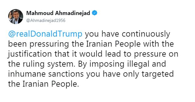 به بهانه فشار به حاکمیت، مردم کشور عزیزمان ایران را نشانه گرفتهاید , توییت احمدینژاد خطاب به ترامپ