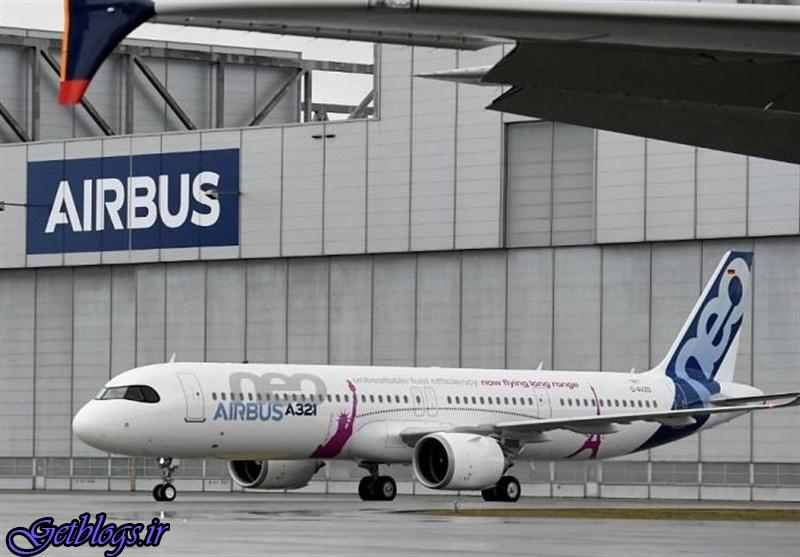 تحویل ۹۷ هواپیمای باقیمانده به کشور عزیزمان ایران بعید است / ایرباس